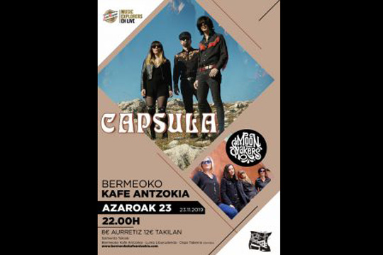 Capsula + Moonshakers